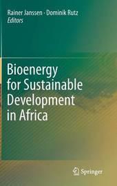 Bioenergy for Sustainable Development in Africa
