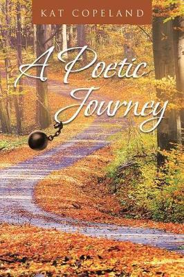 A Poetic Journey by Kat Copeland image
