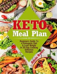 Keto Meal Plan by Adele Baker