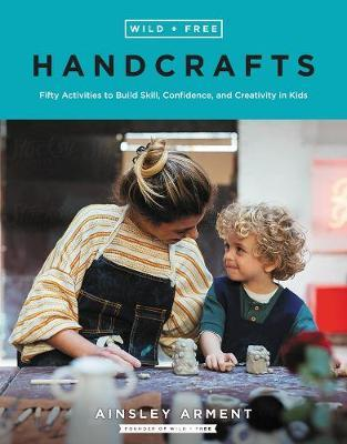 Wild and Free Handcrafts by Ainsley Arment