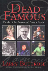 Dead Famous by Larry Buttrose image