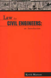 Law for Civil Engineers by Keith Manson image