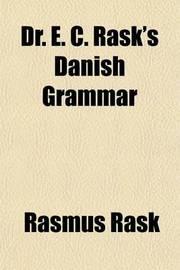 Dr. E. C. Rask's Danish Grammar by Rasmus Rask image