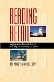 Reading Retail by Neil, Wrigley