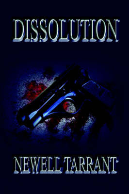 Dissolution by Newell Tarrant