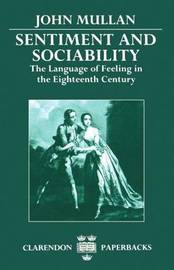 Sentiment and Sociability by John Mullan