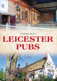 Leicester Pubs by Stephen Butt