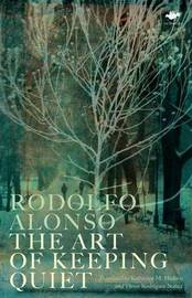 The Art of Keeping Quiet by Rodolfo Alonso image