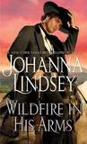 Wildfire in His Arms by Johanna Lindsey