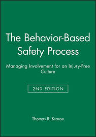 The Behavior-Based Safety Process by Thomas R Krause image