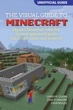 A Visual Guide to Minecraft by James H Clark