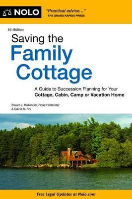 Saving the Family Cottage by Stuart Hollander