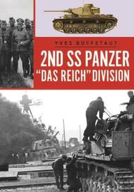 The 2nd Ss Panzer Division Das Reich by Yves Buffetaut