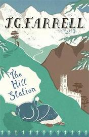 The Hill Station by J.G. Farrell image