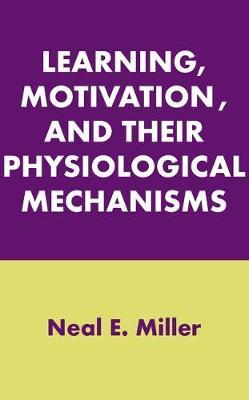 Learning, Motivation, and Their Physiological Mechanisms