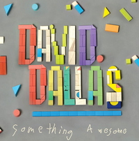 Something Awesome by David Dallas image