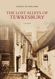 The Lost Alleys of Tewkesbury by Cliff Burd image