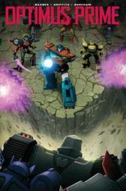 Transformers Optimus Prime, Vol. 3 by John Barber