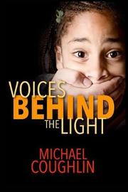 Voices Behind the Light by Michael Coughlin image