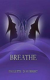 Breathe by Paulette D Hubbert image