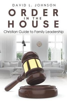 Order in the House by David L. Johnson image