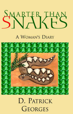 Smarter Than Snakes by D. Georges image