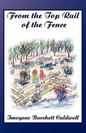 From The Top ERail Of The Fence by Imogene Burchett Caldwell image