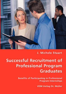 Successful Recruitment of Professional Program Graduates by J. Michele Stuart image
