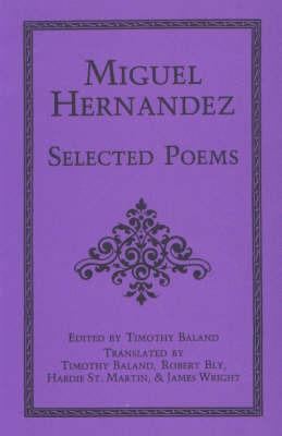 Selected Poems by Miguel Hernandez