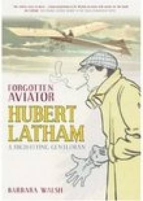 Forgotten Aviator by Barbara Walsh image