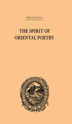The Spirit of Oriental Poetry by Puran Singh image