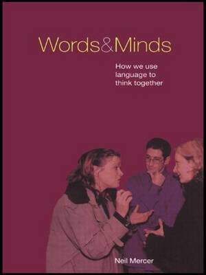 Words and Minds by Neil Mercer image