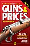 The Official Gun Digest Book of Guns & Prices: 2015
