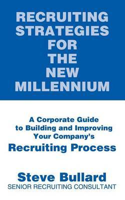 Recruiting Strategies for the New Millennium by Steve Bullard image