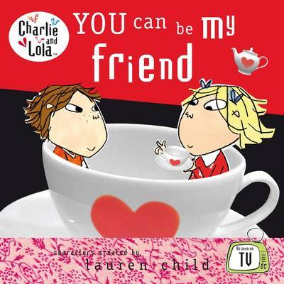 You Can be My Friend by Lauren Child image