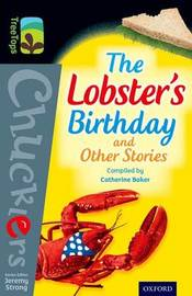 Oxford Reading Tree TreeTops Chucklers: Level 20: The Lobster's Birthday and Other Stories by Catherine Baker