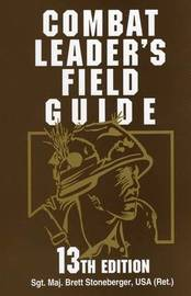 Combat Leader's Field Guide by Jeff Kirkham image