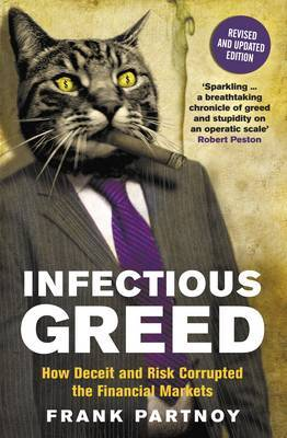 Infectious Greed by Frank Partnoy