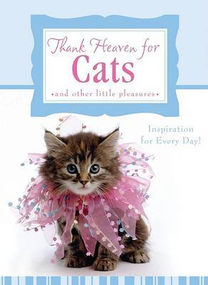 Thank Heaven for Cats: And Other Little Pleasures by Carol Smith image