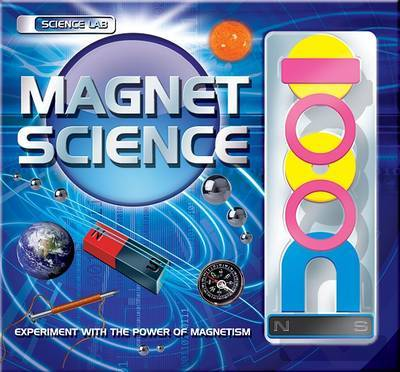 Magnet Science by Paul Roberts