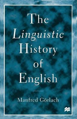 The Linguistic History of English by Manfred Gorlach image