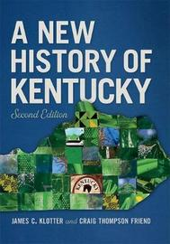 A New History of Kentucky by James C Klotter image