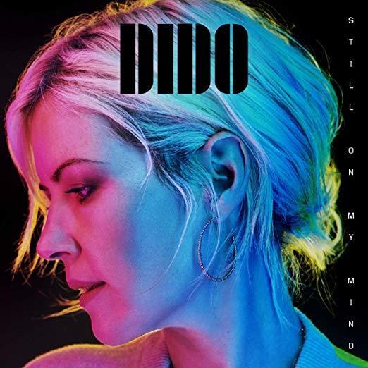 Still On My Mind by Dido