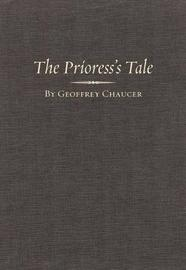 The Prioress' Tale by Geoffrey Chaucer