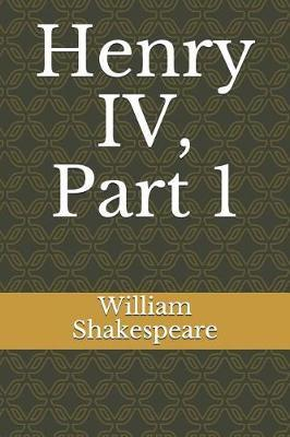Henry IV, Part 1 by William Shakespeare image