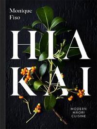 Hiakai by Monique Fiso