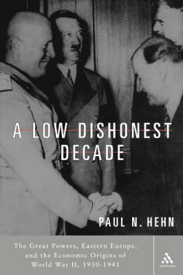 A Low Dishonest Decade by Paul N. Hehn image