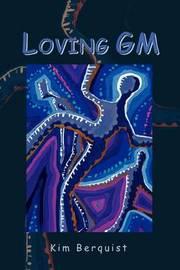 Loving GM by Kim Berquist image