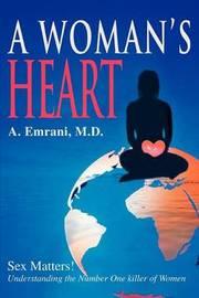 A Woman's Heart by Afshine A Emrani