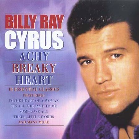 Achy Breaky Heart by Billy Ray Cyrus image